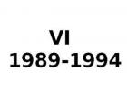 VI 1989-1994