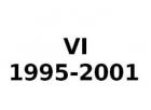 VI 1995-2001