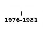 I 1976-1981