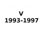 V 1993-1997