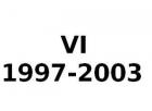 VI 1997-2003