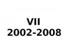 VII 2003-2008