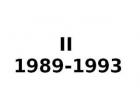 II 1989-1993